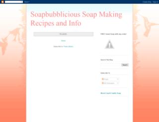 soapbubblicious-soapmaking-recipes.blogspot.com screenshot