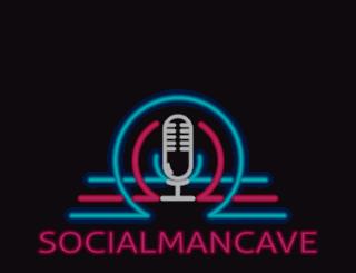 socialmancave.com screenshot