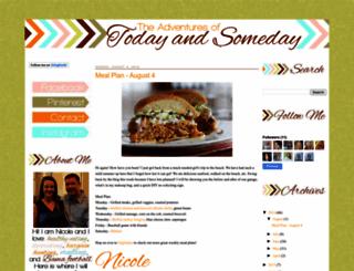 theadventuresoftodayandsomeday.blogspot.com screenshot