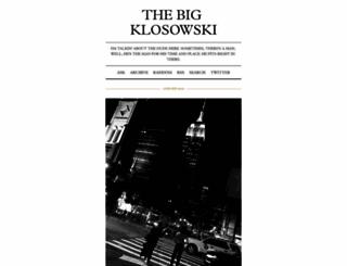 thebigklosowski.com screenshot
