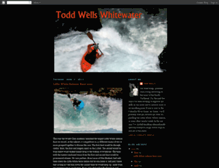 toddwellswhitewater.blogspot.com screenshot