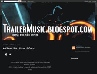 trailermusic.blogspot.com screenshot
