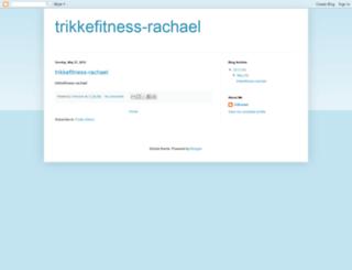 trikkefitness-rachael.blogspot.com screenshot