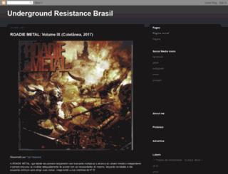 undergroundresistancebrasil.blogspot.com.br screenshot