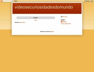 videosecuriosidadesdomundo.blogspot.com.br screenshot