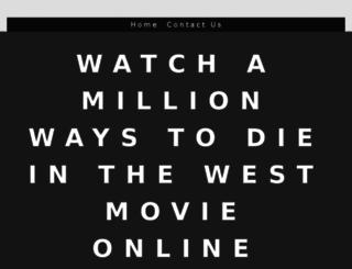 watchamillionwaystodieinthewestmovieonlineputlocker.yolasite.com screenshot