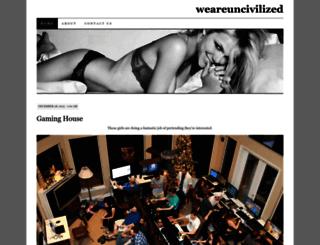 weareuncivilized.wordpress.com screenshot
