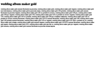 wedding-album-maker-gold.tdsse.com screenshot