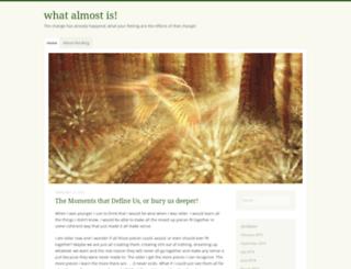 whatalmostis.wordpress.com screenshot