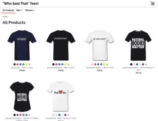 whosaidtees.spreadshirt.com screenshot