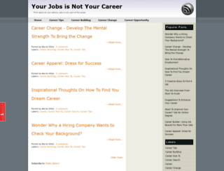 yourjobsnotyourcareer.blogspot.com screenshot