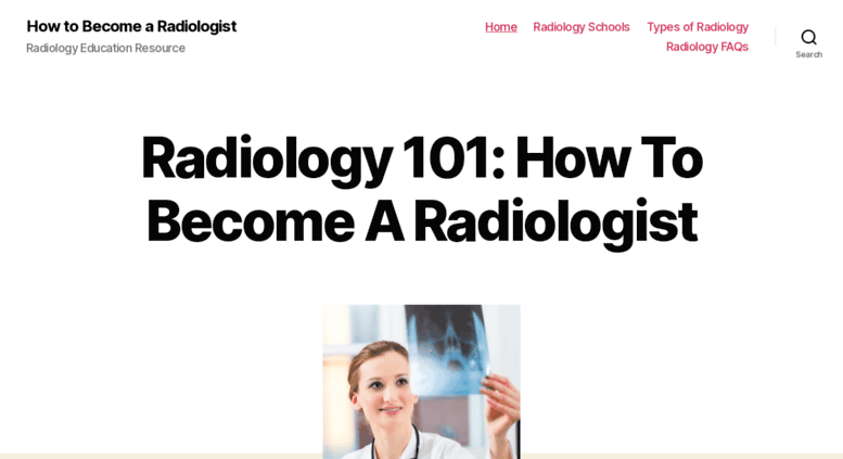 Access becomearadiologist org  Radiology 101: How To Become