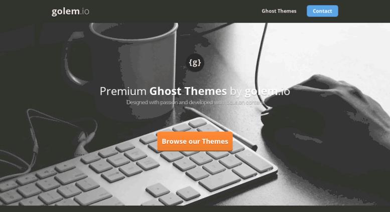 Access golem io  Premium Ghost Themes by golem io