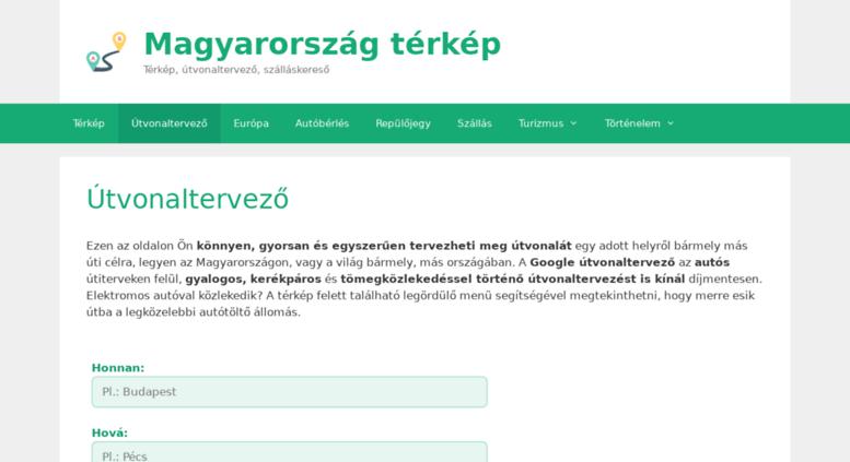 térkép utvonaltervezés budapest Access magyarorszag terkep.hu. Magyarország térkép és Google  térkép utvonaltervezés budapest