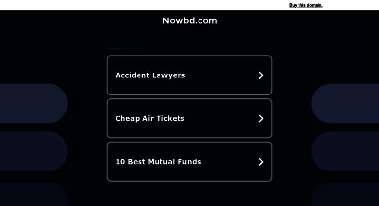 Access nowbd com  NowBD News24 | Online Bangladeshi Newspaper