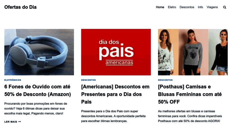 Access ofertasnodia com br  Ofertas do Dia → Dicas de